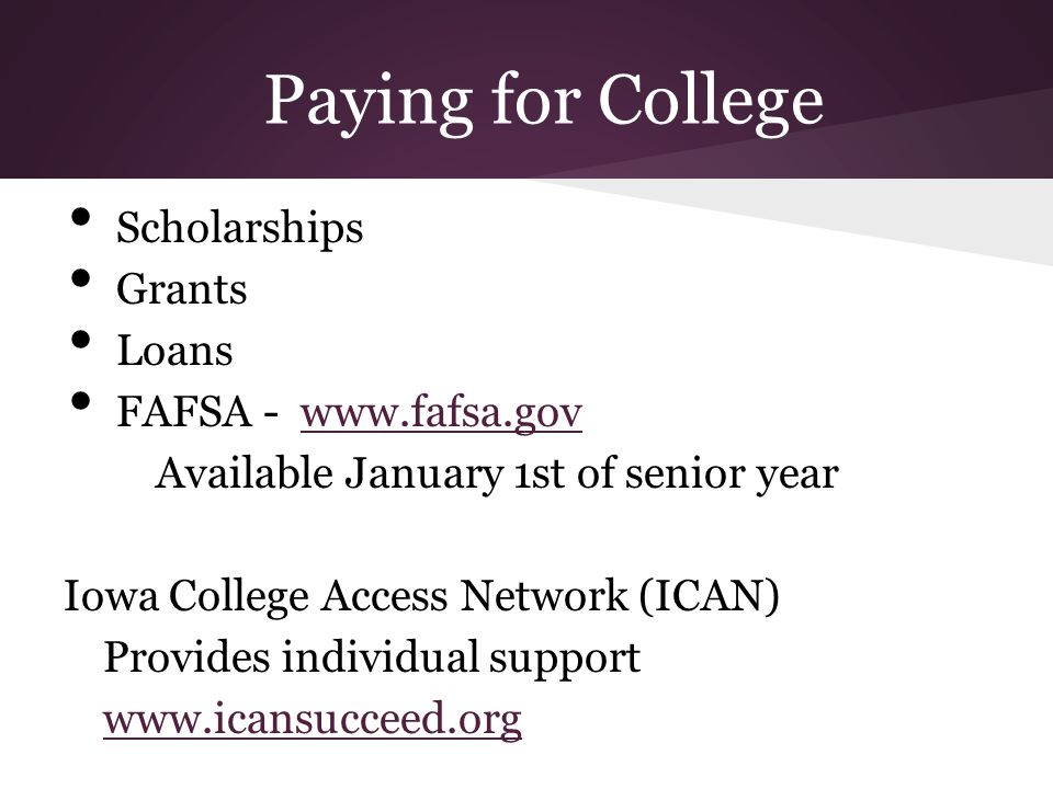 Paying for College Scholarships Grants Loans FAFSA - www.fafsa.gov