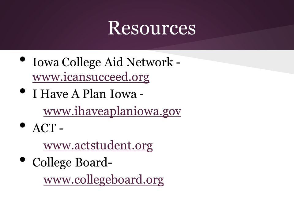 Resources Iowa College Aid Network - www.icansucceed.org