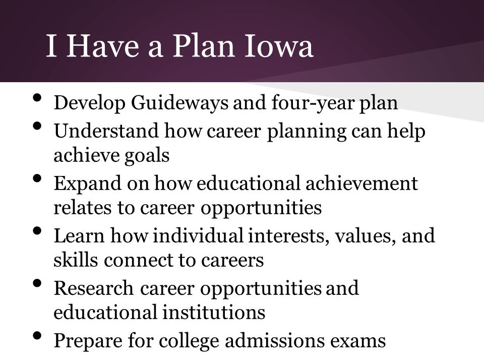 I Have a Plan Iowa Develop Guideways and four-year plan