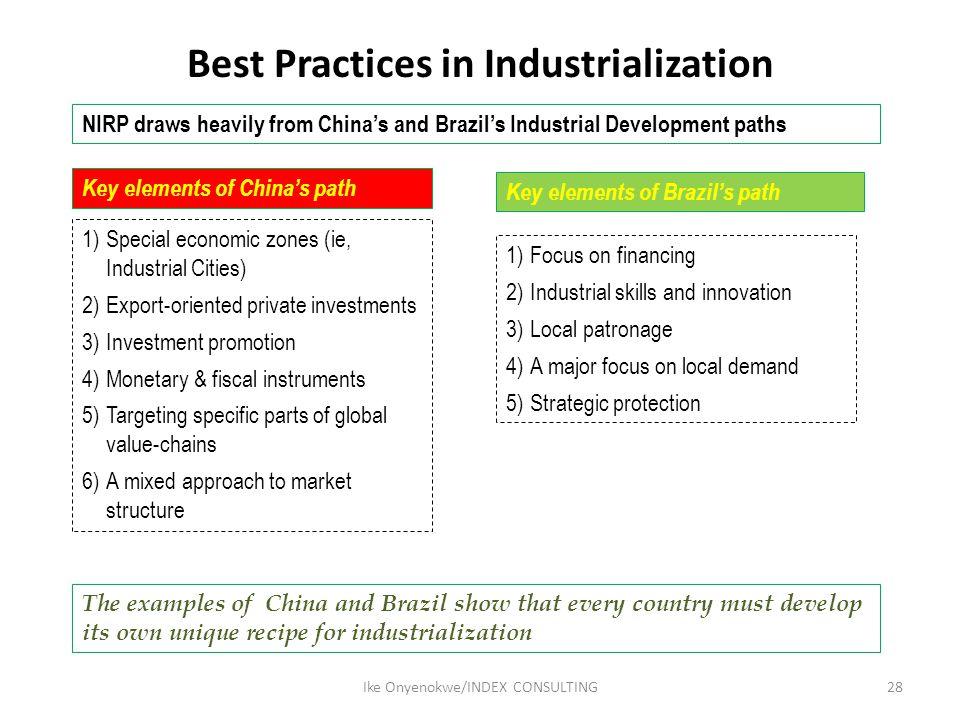 Best Practices in Industrialization