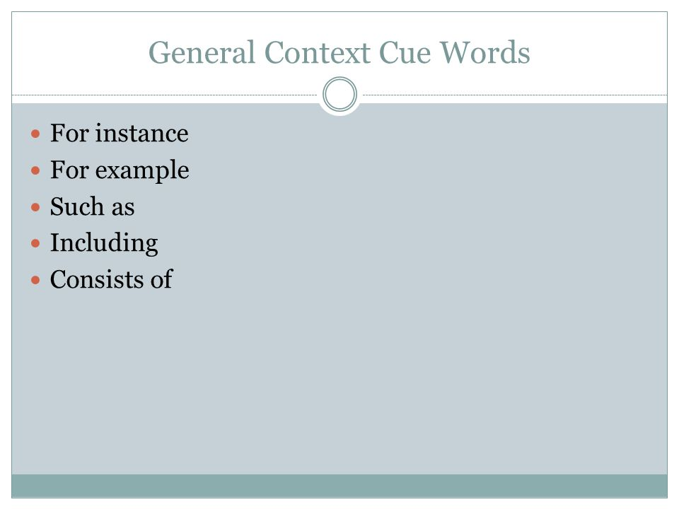 General Context Cue Words