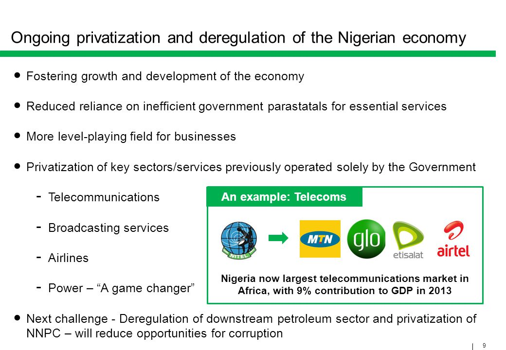 Ongoing privatization and deregulation of the Nigerian economy