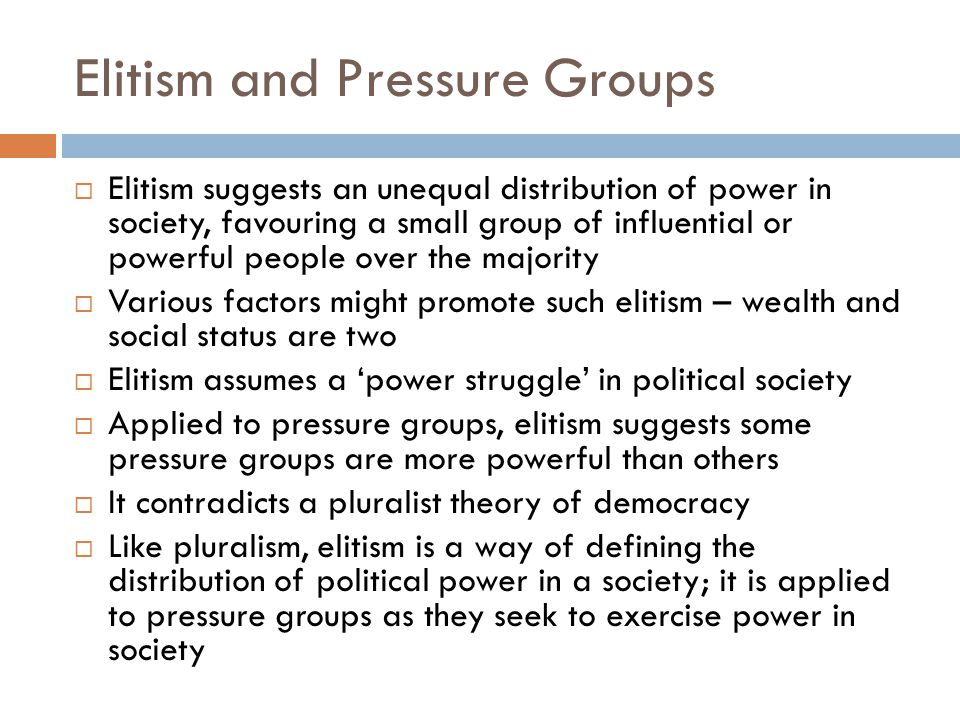 Elitism and Pressure Groups