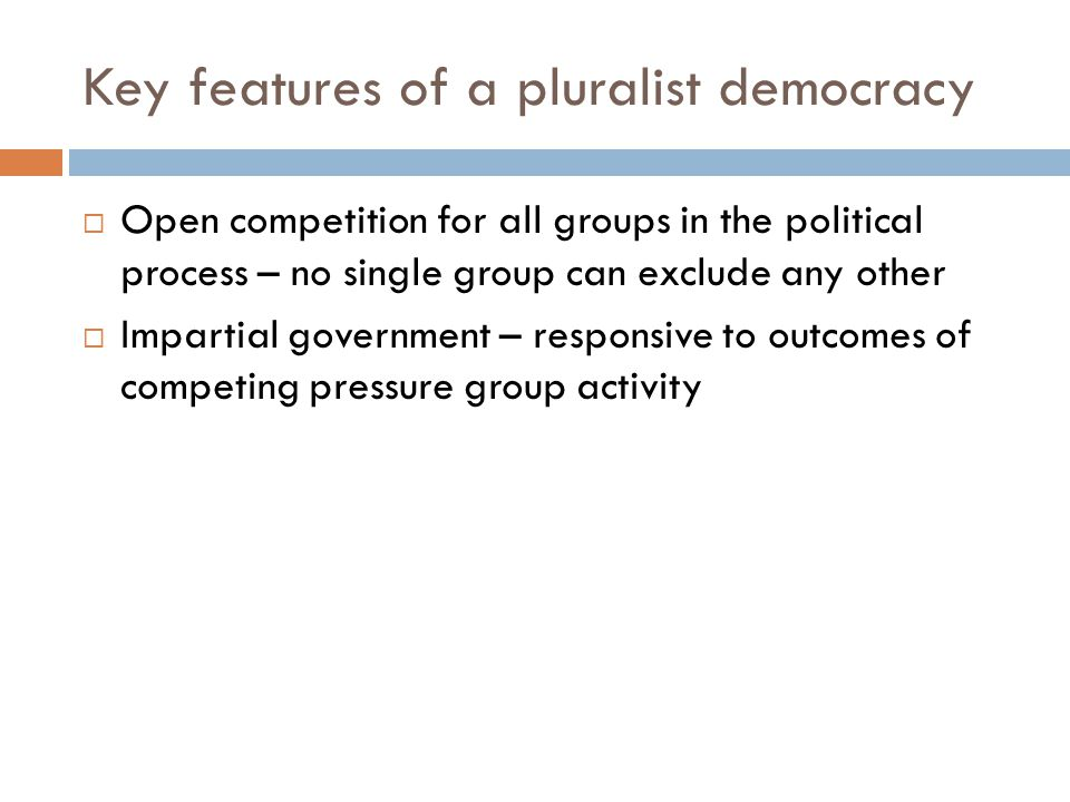 Key features of a pluralist democracy