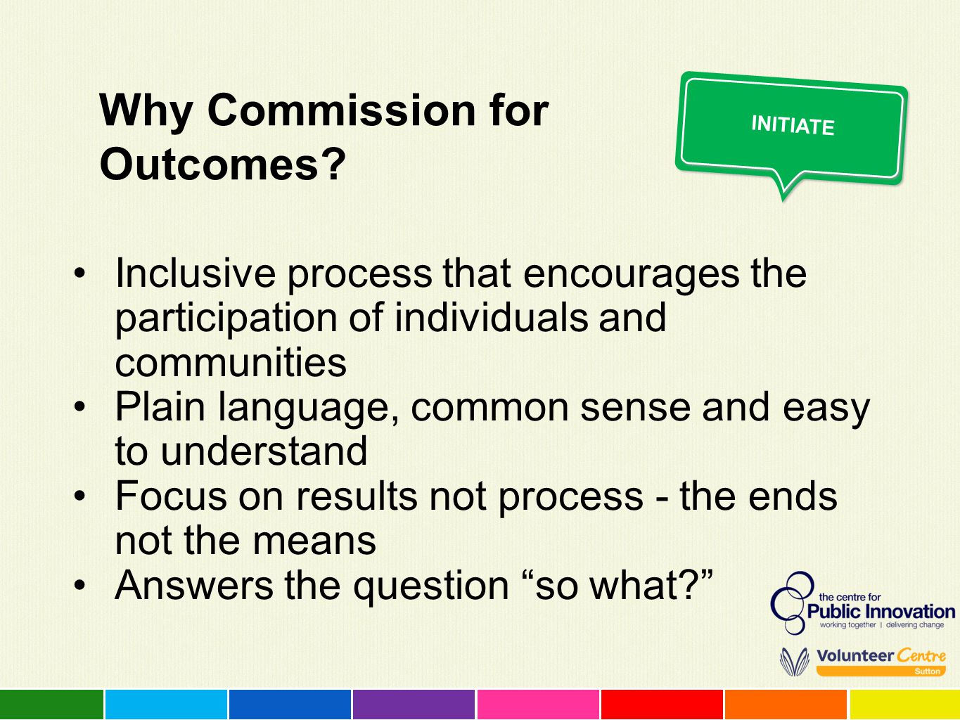 Why Commission for Outcomes