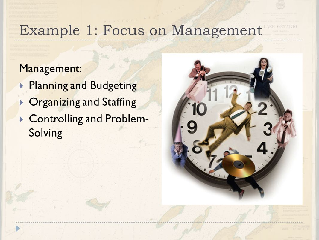 Example 1: Focus on Management