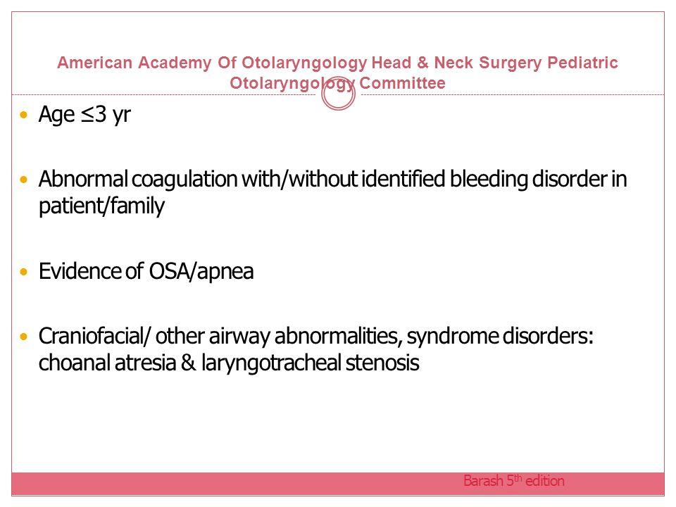 American Academy Of Otolaryngology Head & Neck Surgery Pediatric Otolaryngology Committee