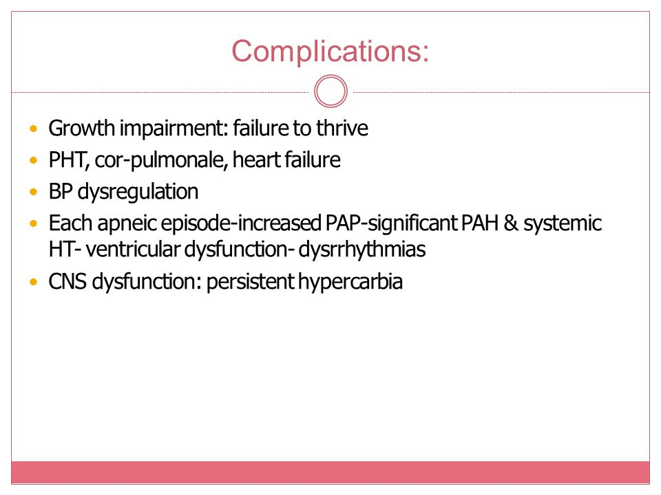 Complications: Growth impairment: failure to thrive