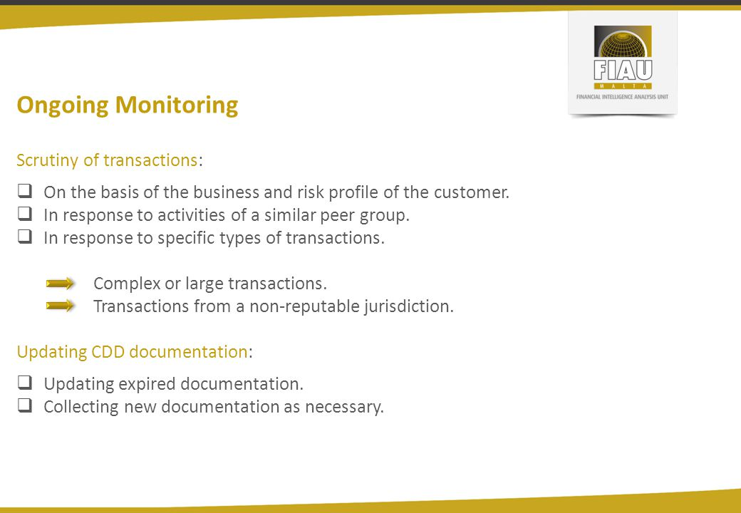 Ongoing Monitoring Scrutiny of transactions: