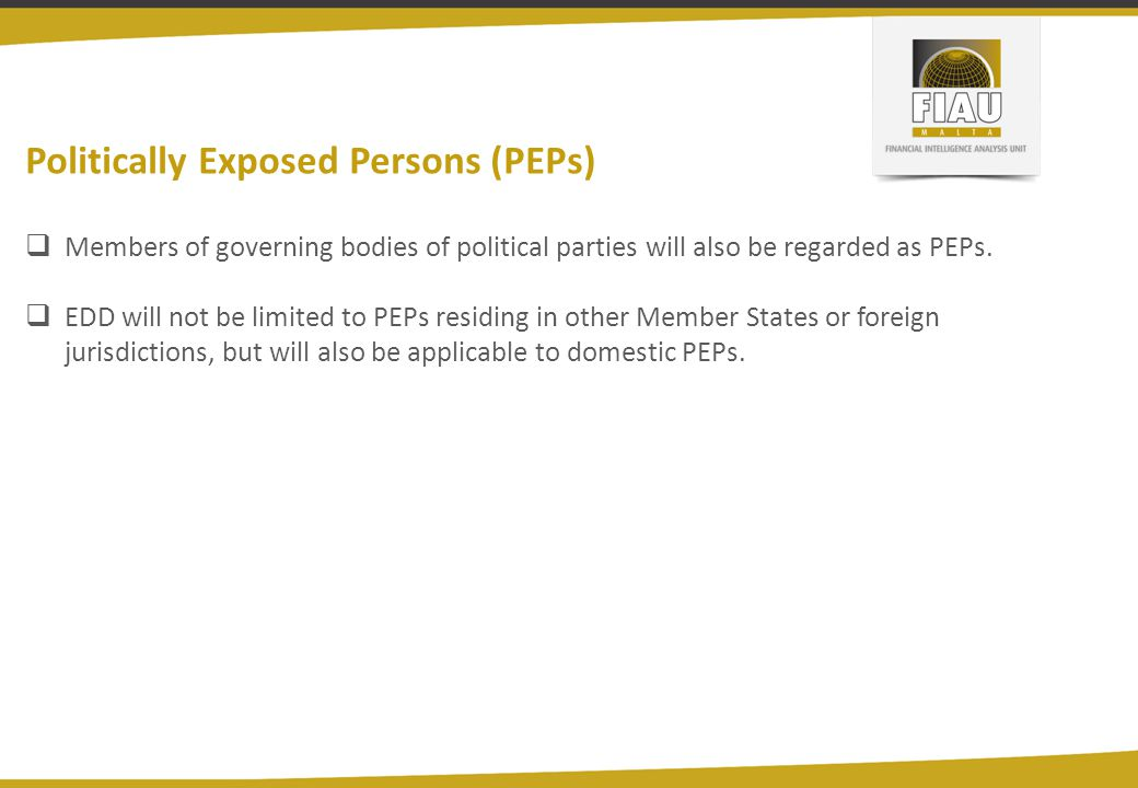 Politically Exposed Persons (PEPs)