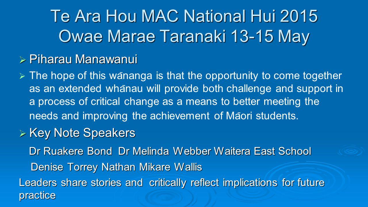 Te Ara Hou MAC National Hui 2015 Owae Marae Taranaki 13-15 May