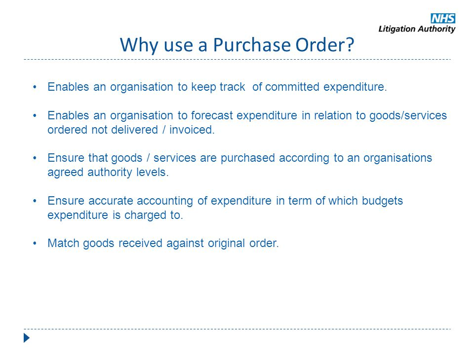 Why use a Purchase Order