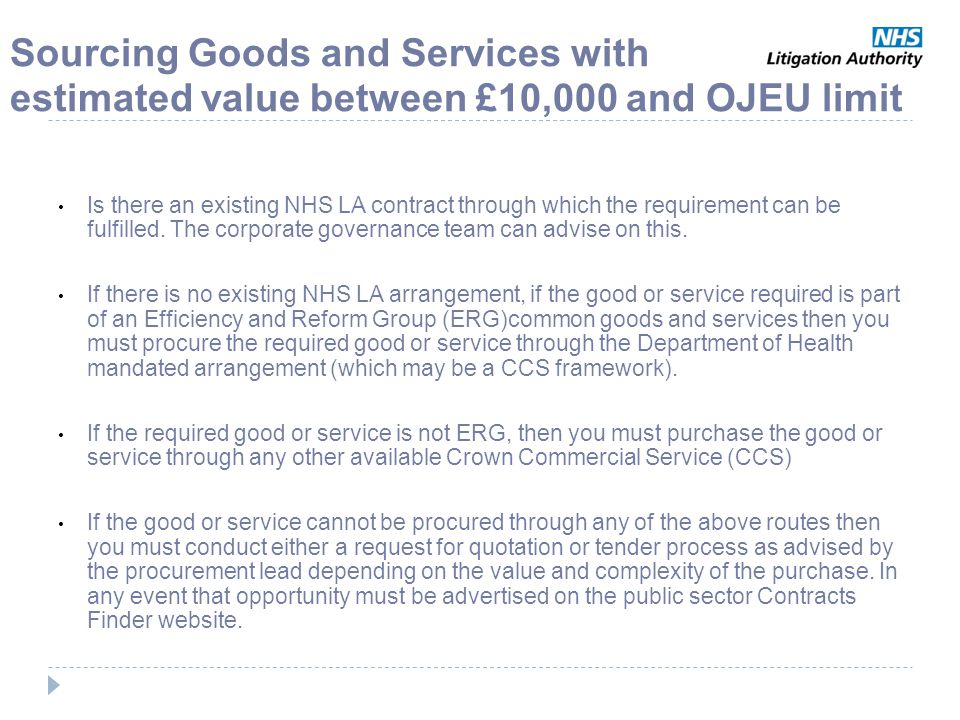Sourcing Goods and Services with estimated value between £10,000 and OJEU limit