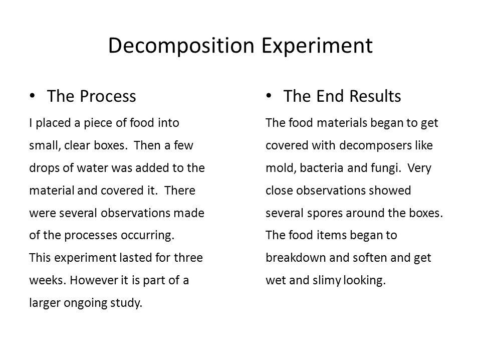 Decomposition Experiment