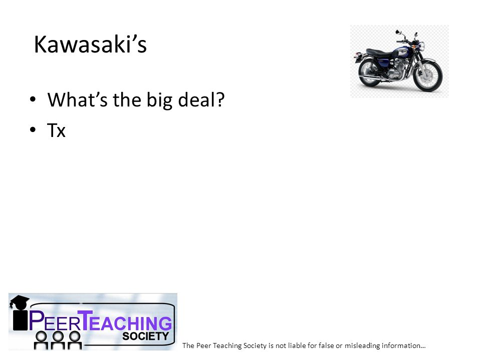 Kawasaki's What's the big deal Tx