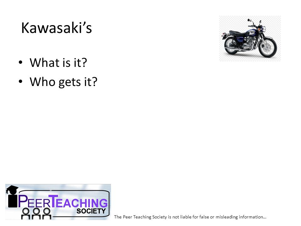 Kawasaki's What is it Who gets it