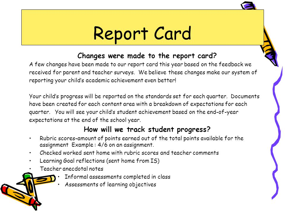 Report Card Changes were made to the report card