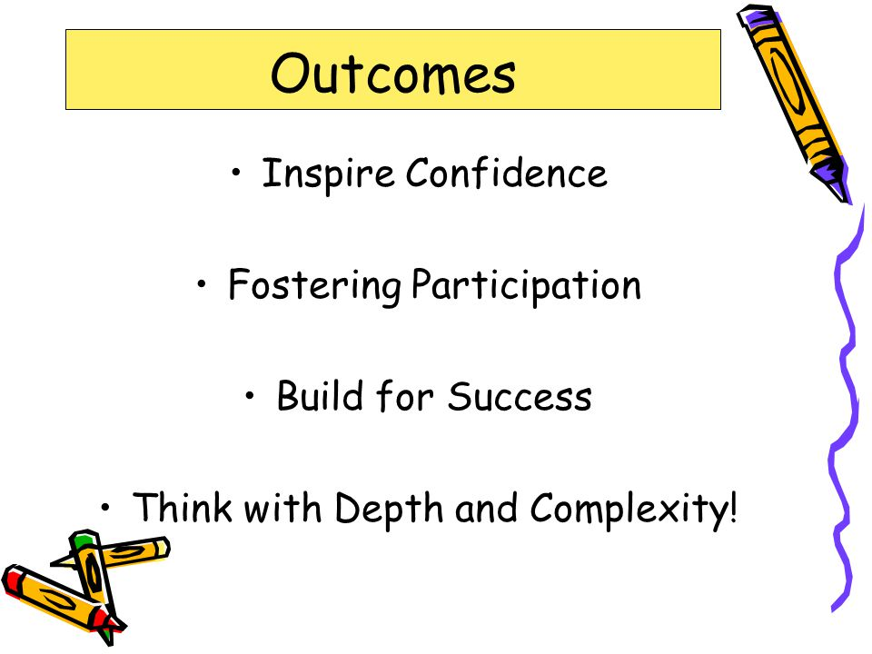 Outcomes Inspire Confidence Fostering Participation Build for Success