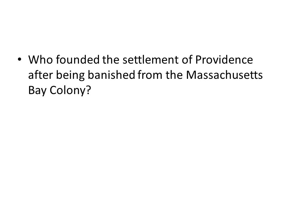 Who founded the settlement of Providence after being banished from the Massachusetts Bay Colony
