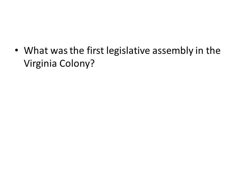 What was the first legislative assembly in the Virginia Colony