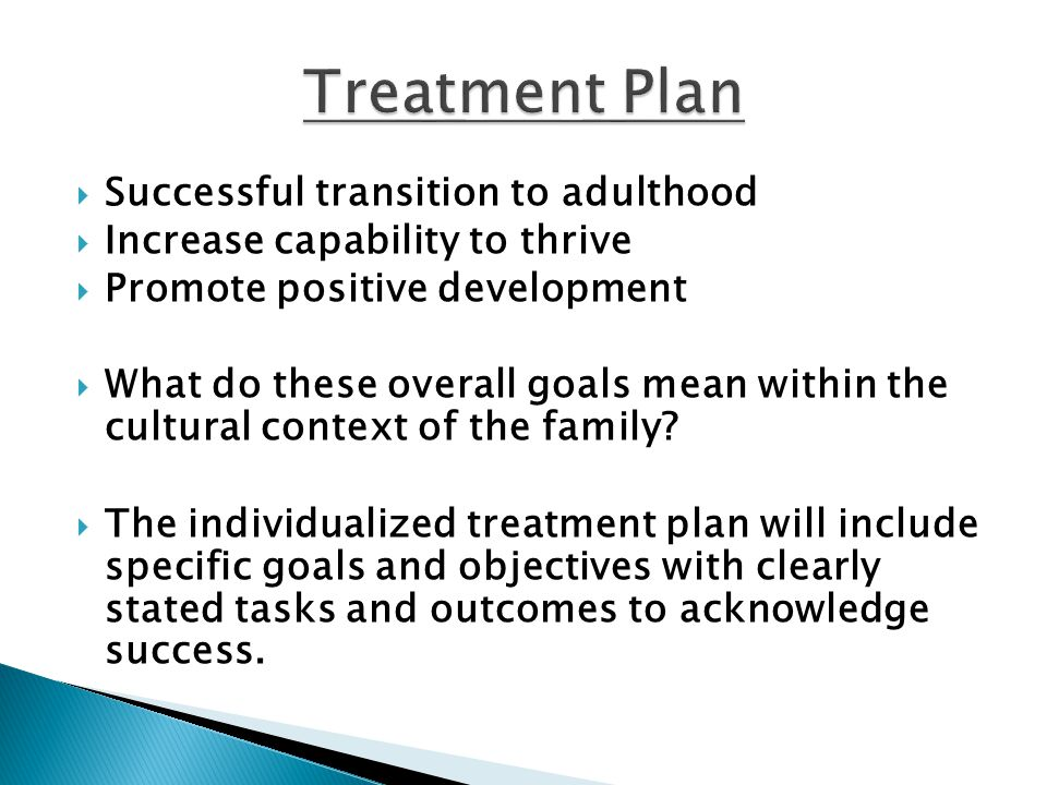 Treatment Plan Successful transition to adulthood