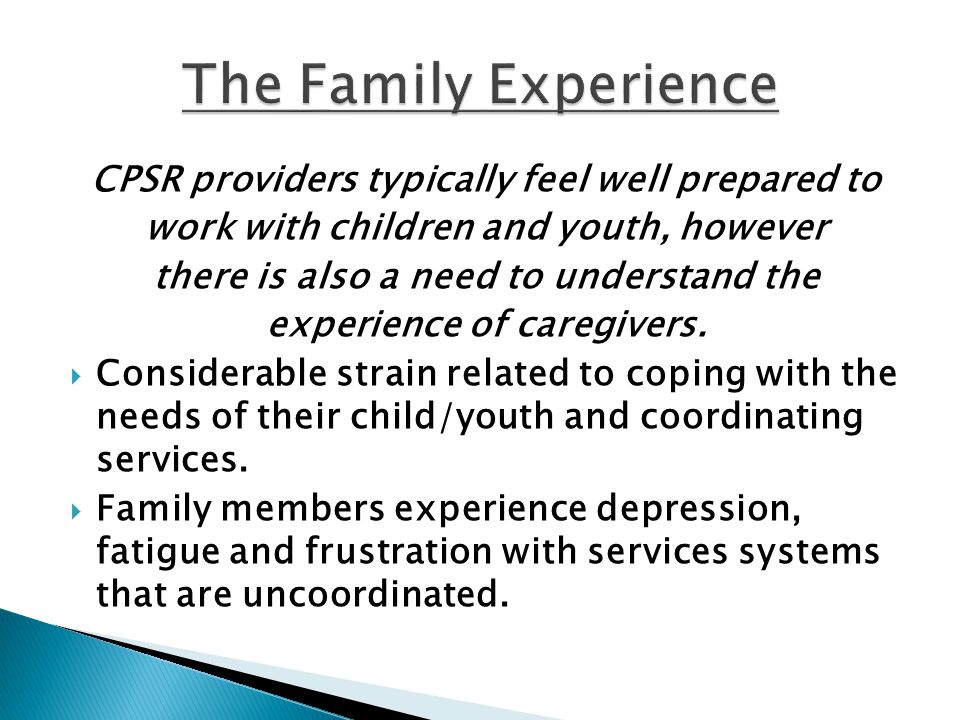 The Family Experience CPSR providers typically feel well prepared to