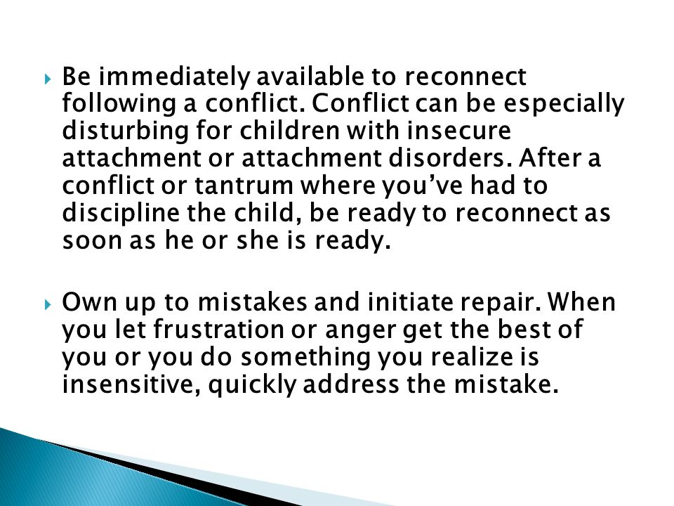 Be immediately available to reconnect following a conflict