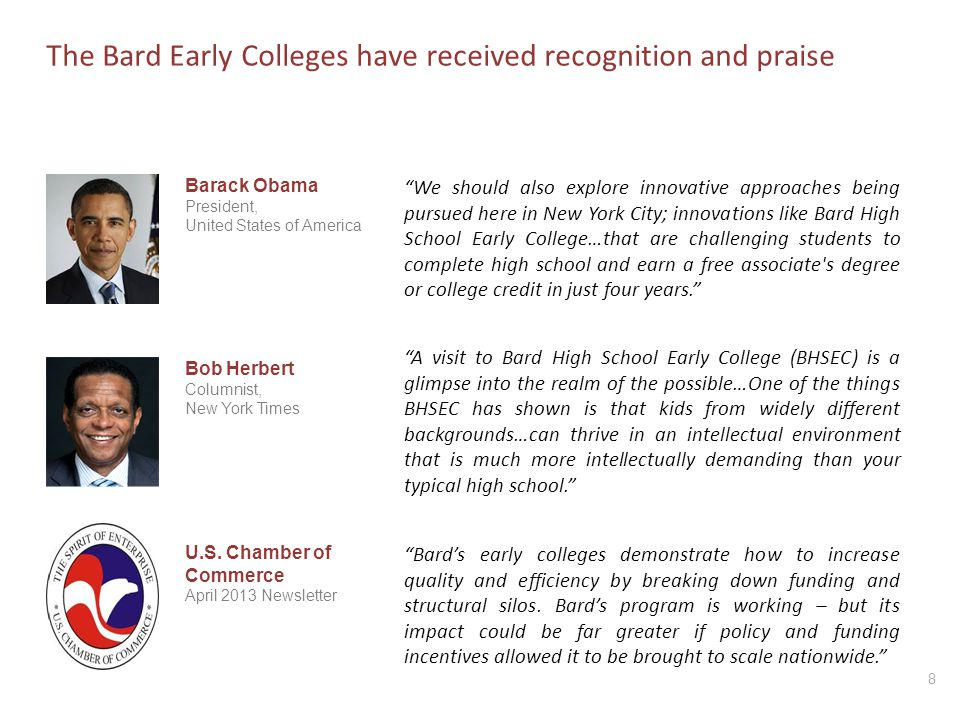 The Bard Early Colleges have received recognition and praise