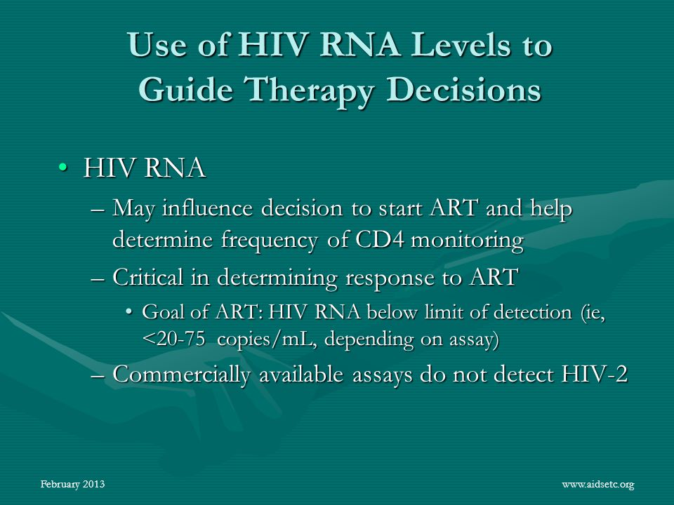 Use of HIV RNA Levels to Guide Therapy Decisions