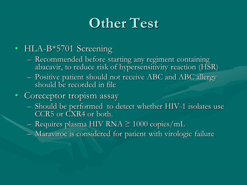 Other Test HLA-B*5701 Screening Coreceptor tropism assay