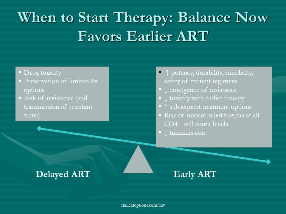 When to Start Therapy: Balance Now Favors Earlier ART