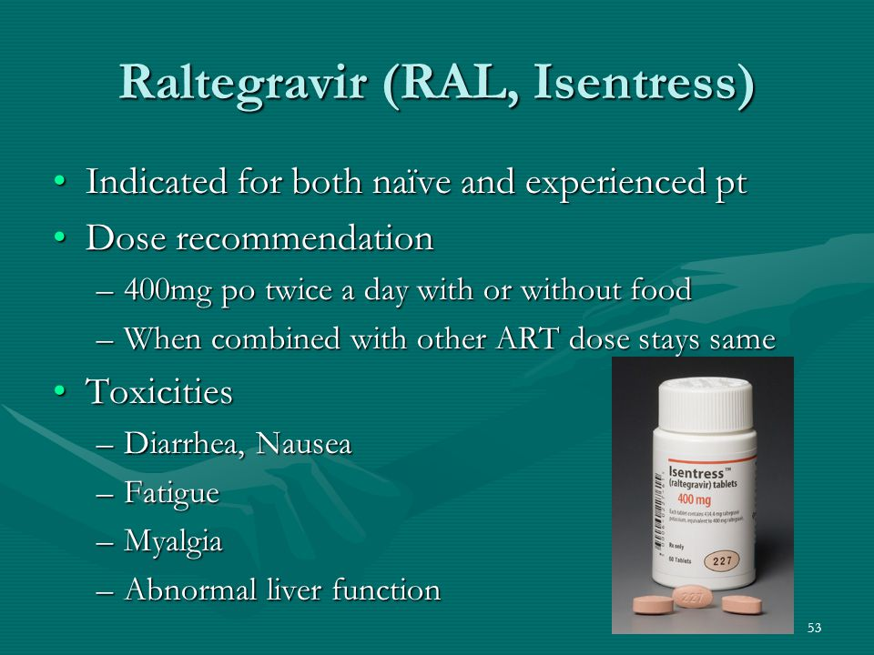 Raltegravir (RAL, Isentress)