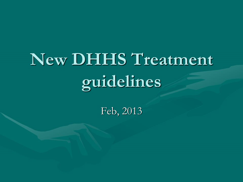 New DHHS Treatment guidelines