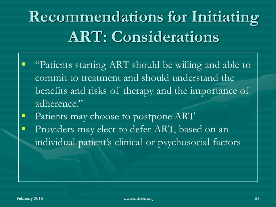 Recommendations for Initiating ART: Considerations