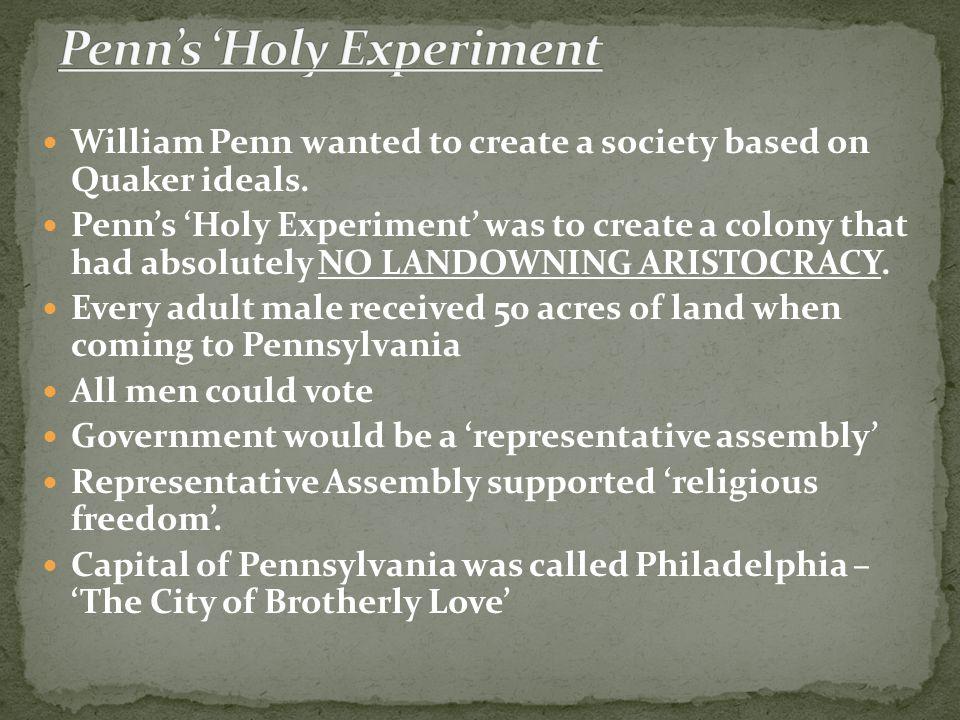 Penn's 'Holy Experiment