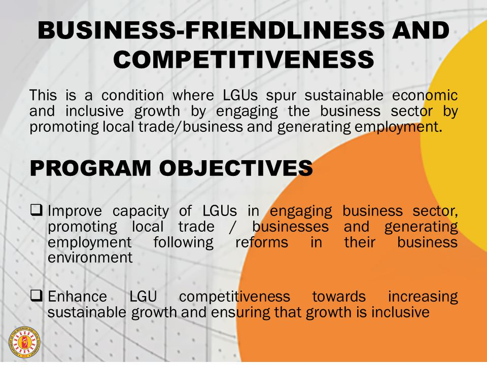 BUSINESS-FRIENDLINESS AND COMPETITIVENESS
