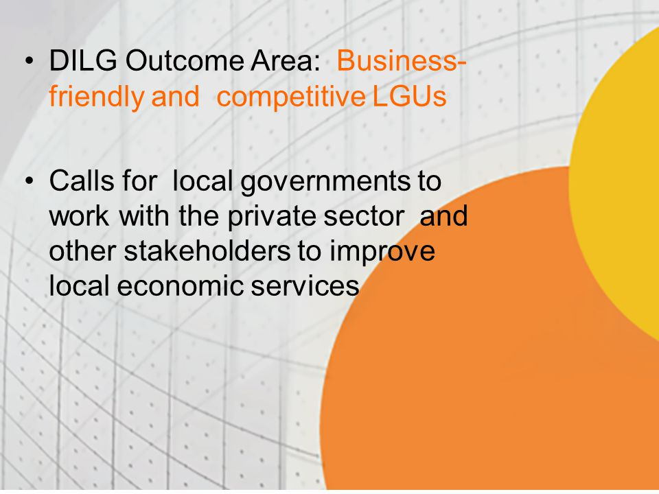 DILG Outcome Area: Business-friendly and competitive LGUs