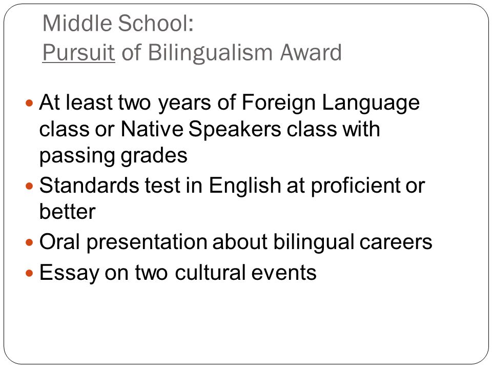 Middle School: Pursuit of Bilingualism Award