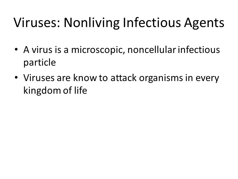 Viruses: Nonliving Infectious Agents