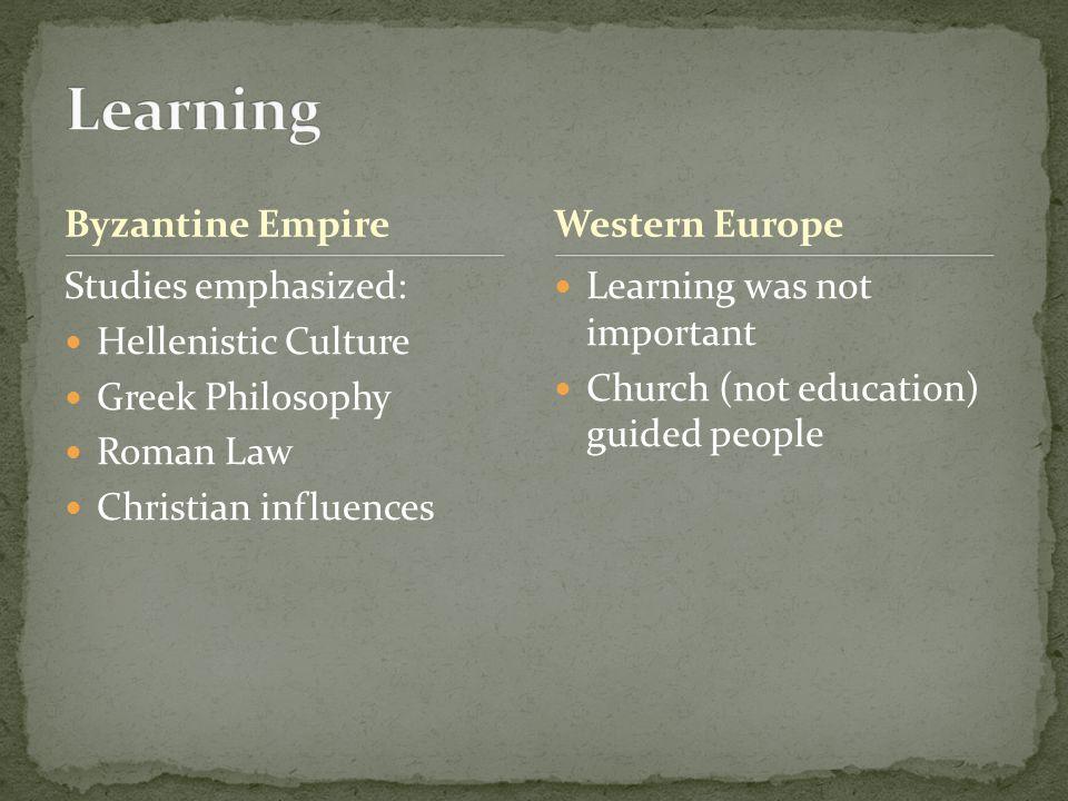 Learning Byzantine Empire Western Europe Studies emphasized: