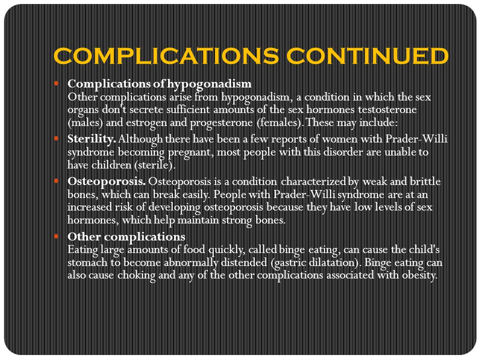 COMPLICATIONS CONTINUED