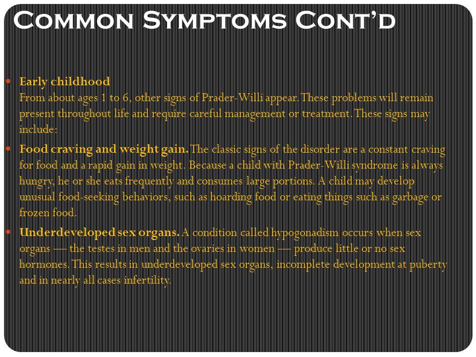 Common Symptoms Cont'd