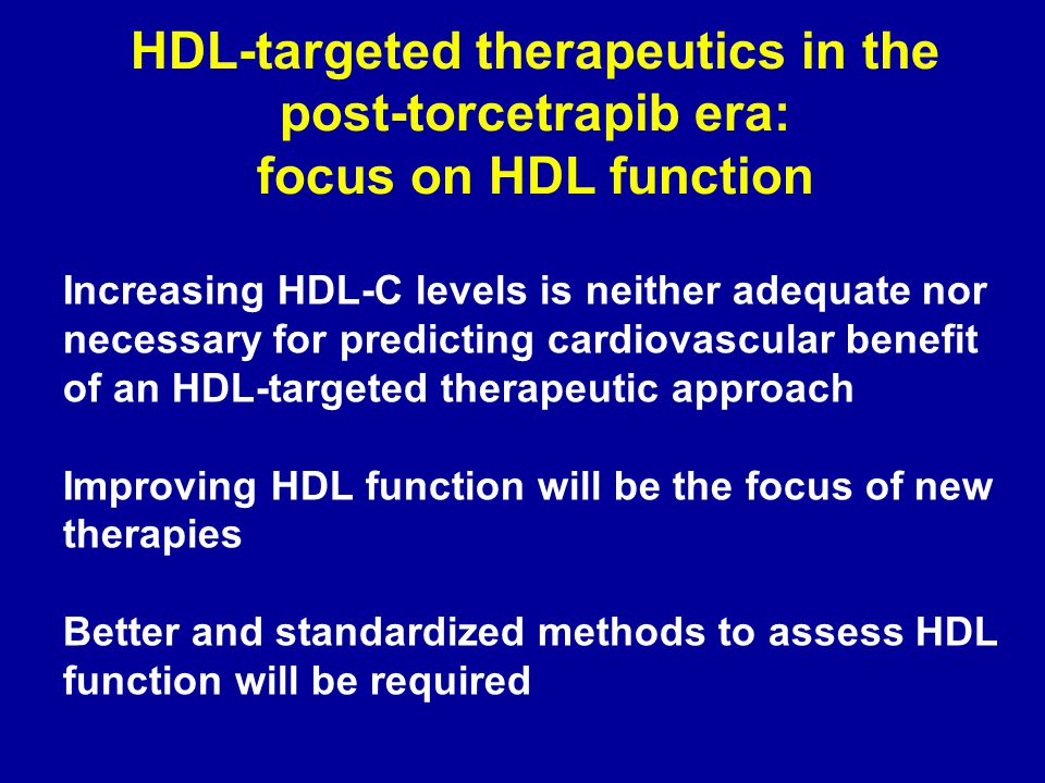 HDL-targeted therapeutics in the post-torcetrapib era: focus on HDL function
