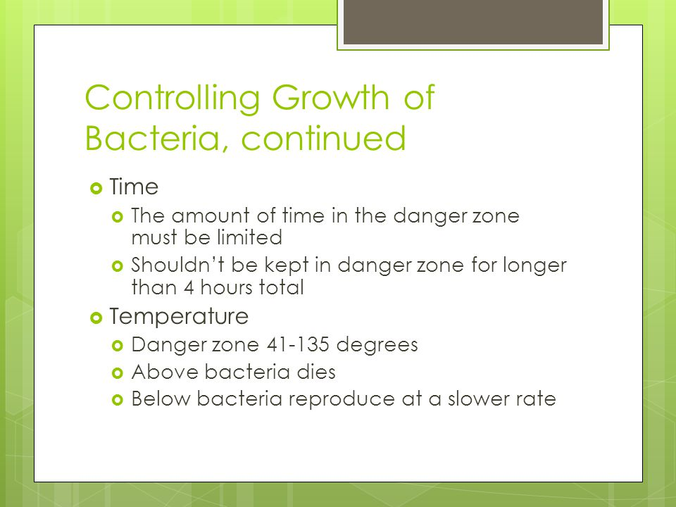 Controlling Growth of Bacteria, continued