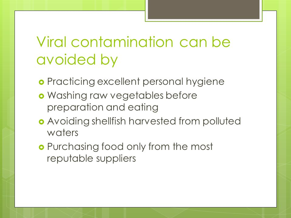 Viral contamination can be avoided by