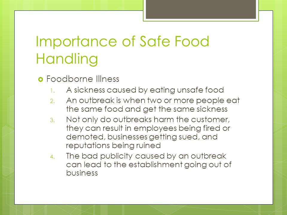 Importance of Safe Food Handling
