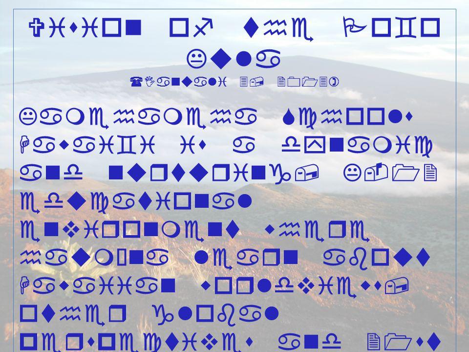 Vision of the Po`o Kula (Ianuali 3, 2013)