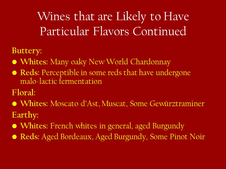 Wines that are Likely to Have Particular Flavors Continued