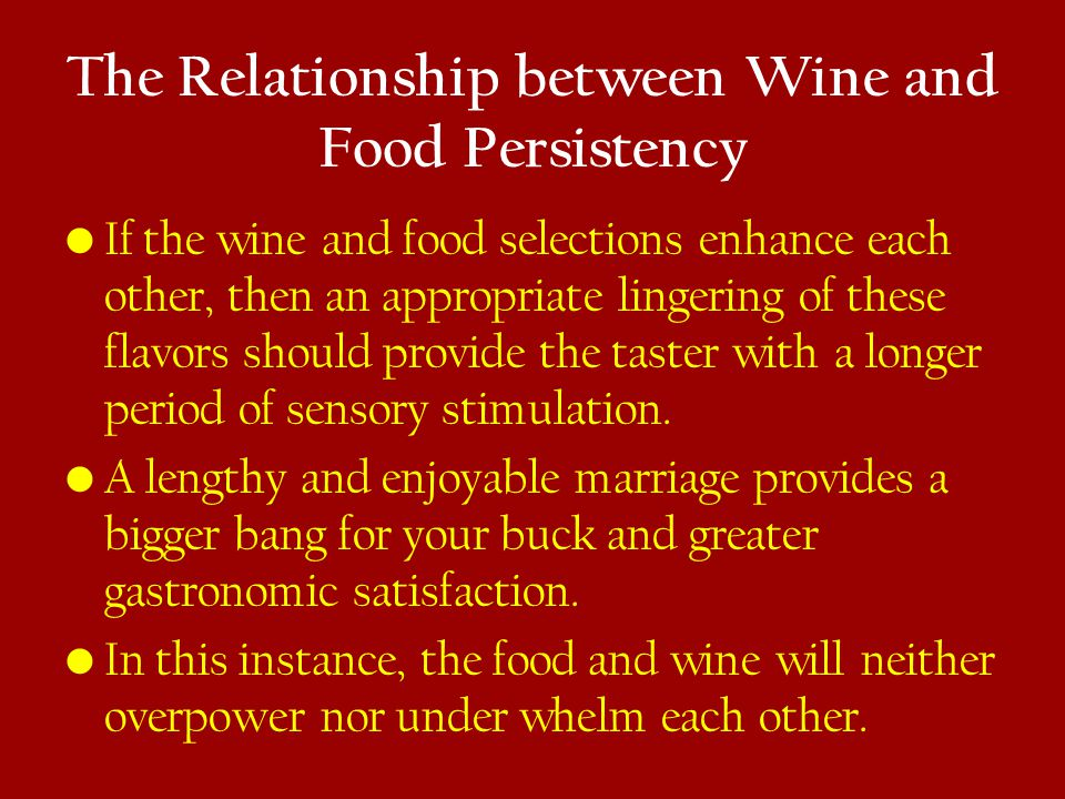The Relationship between Wine and Food Persistency