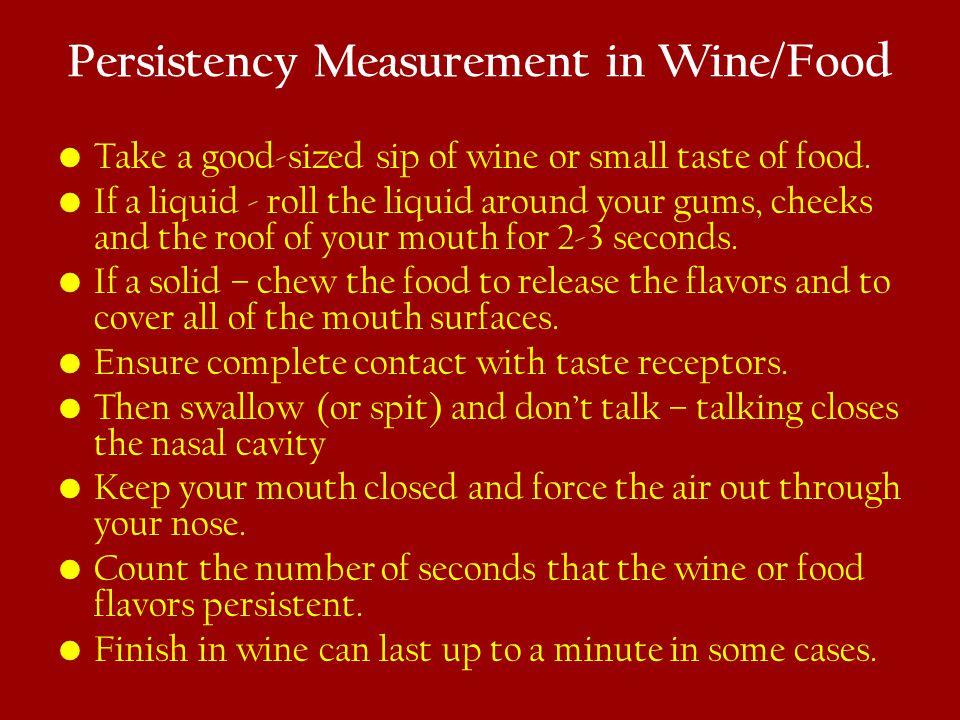 Persistency Measurement in Wine/Food